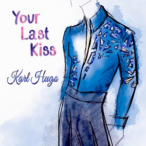 Your Last Kiss Single